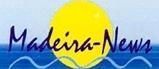 Madeira-News, das Online-Magazin