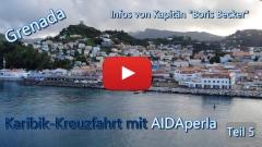 Karibik-Kreuzfahrt: Grenada-Info von Captain Boris Becker